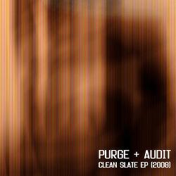 Purge + Audit