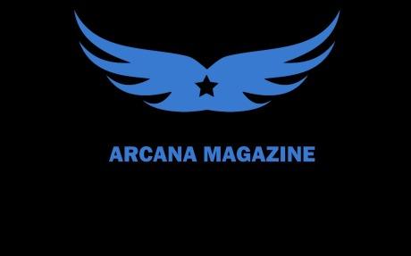 ARCANA MAGAZINE