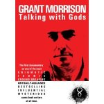 Grant Morrison Talking With Gods