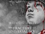 Michael Zulli Fracture of UniversalBoy